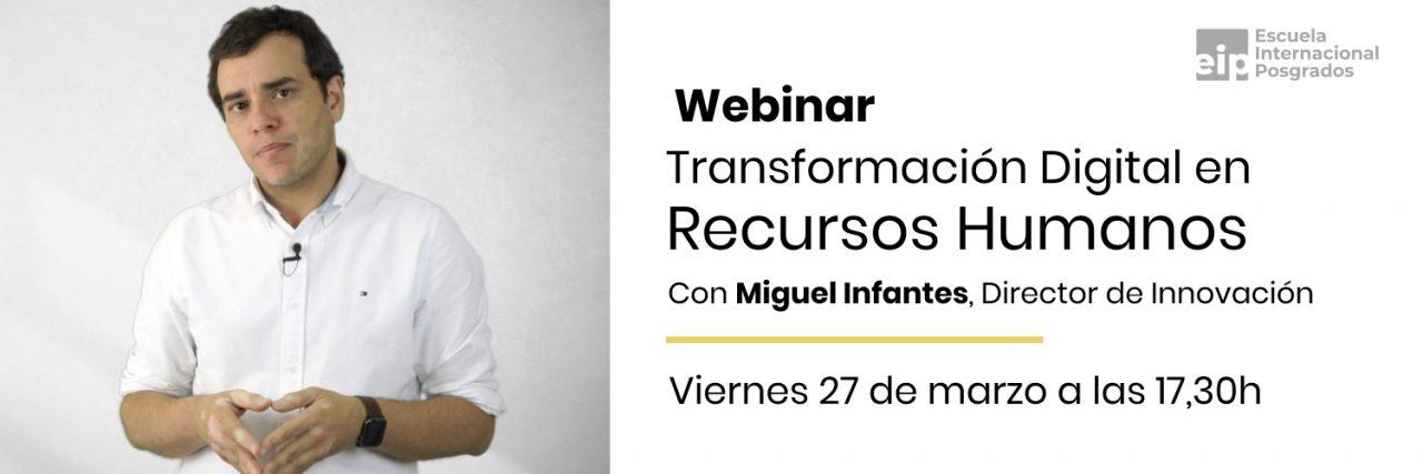 Transformación digital en los recursos humanos con Miguel infantes