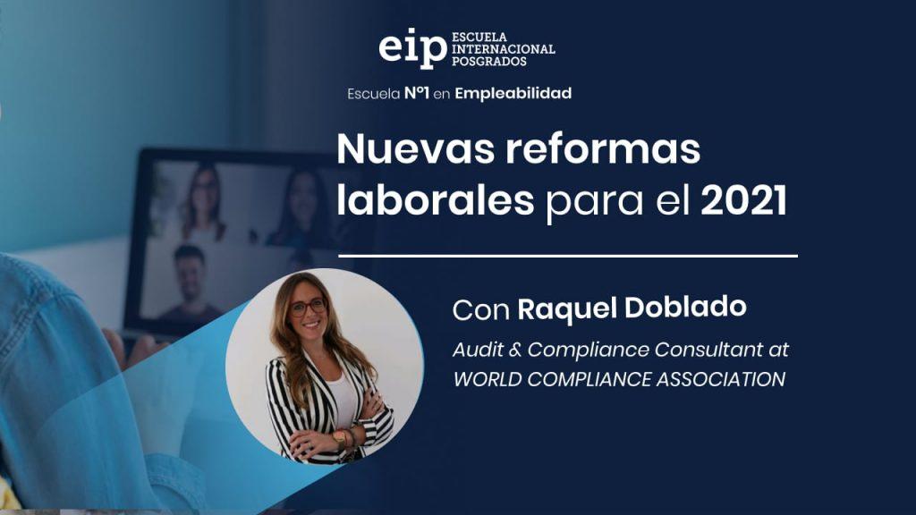 Nuevas reformas laborales con Raquel Doblado