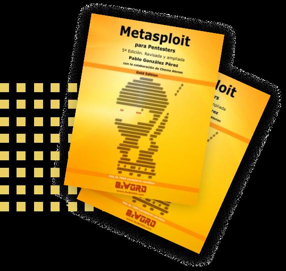 Metasploit para Pentesters. 5a Edición revisada y ampliada