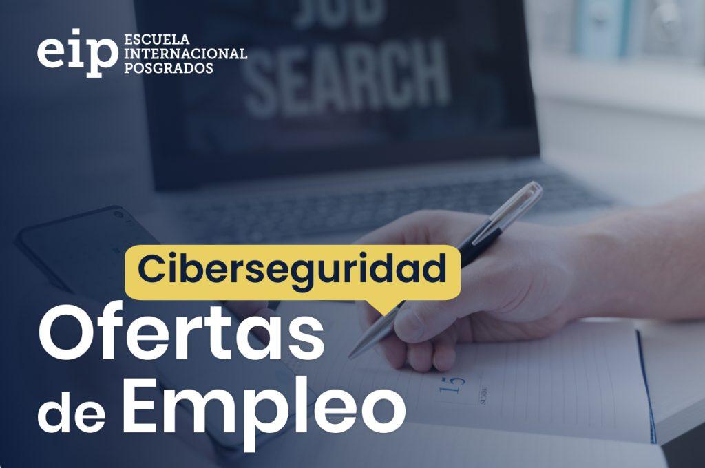 ofertas de empleo ciberseguridad