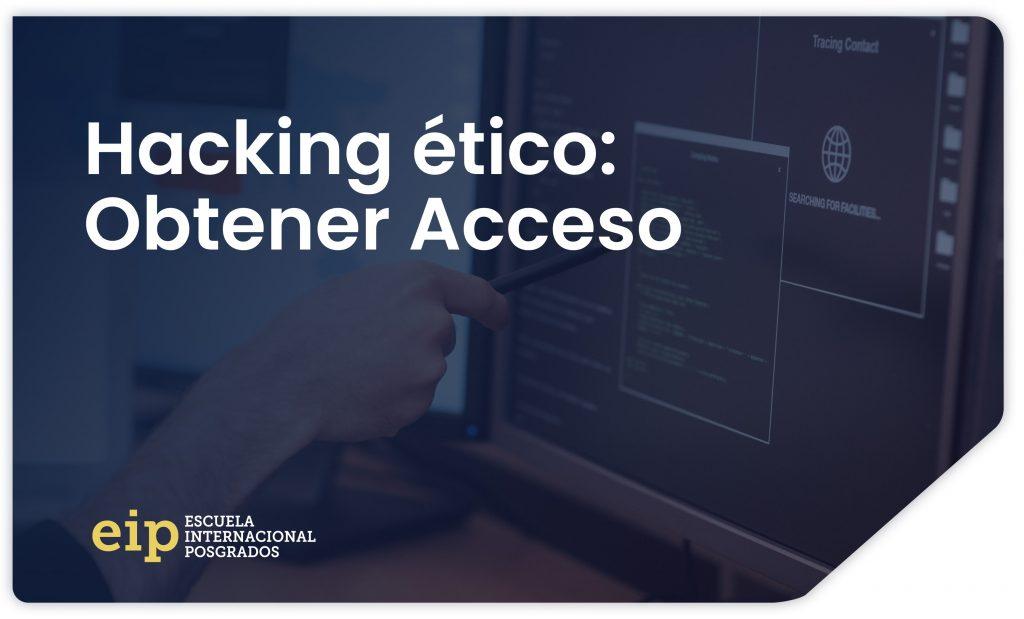 hacking etico obtener acceso