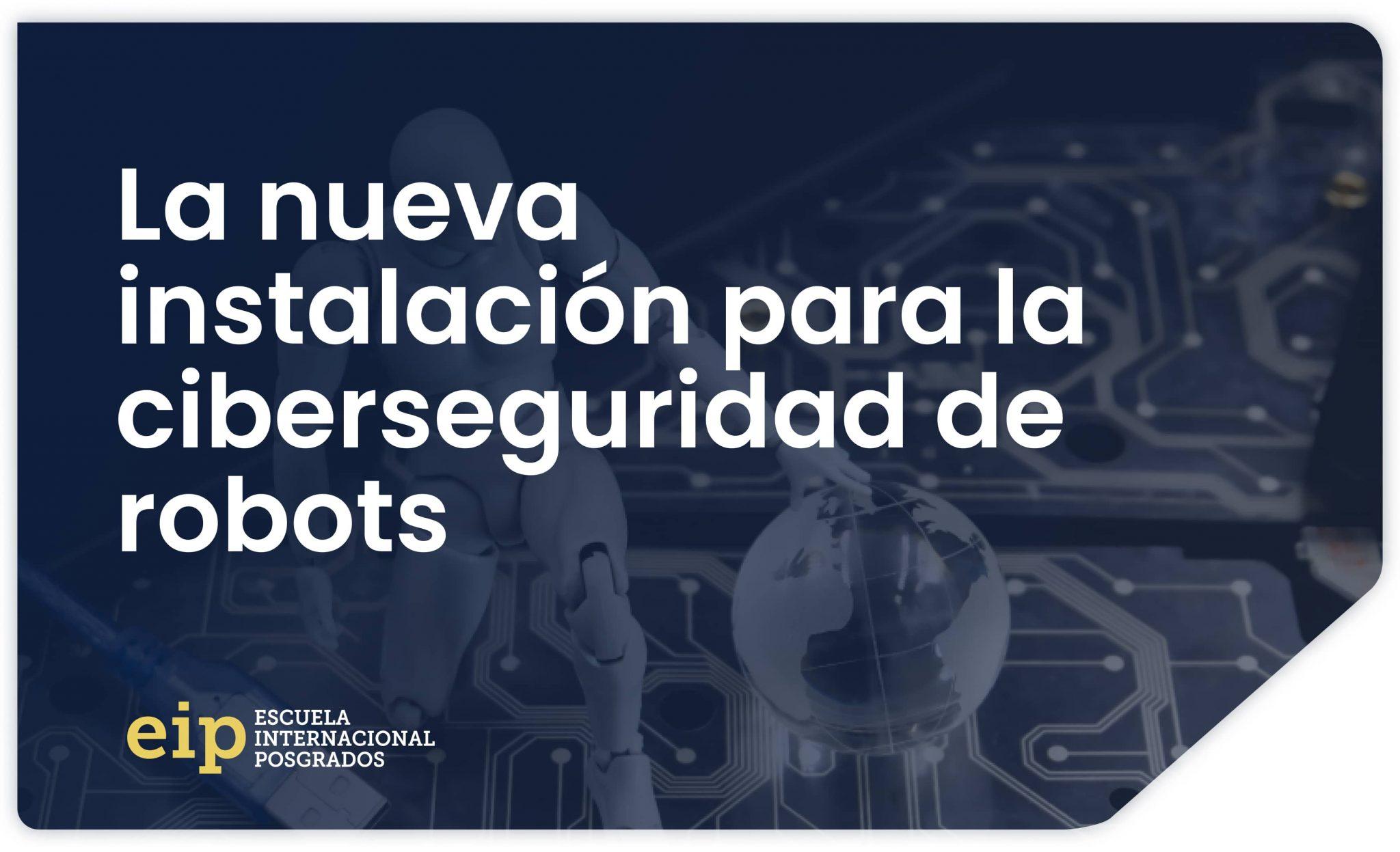 ciberseguridad robótica