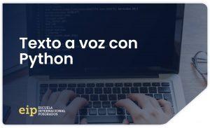 Texto a voz con Python