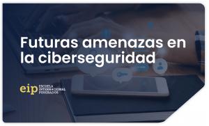 ciberseguridad amenazas